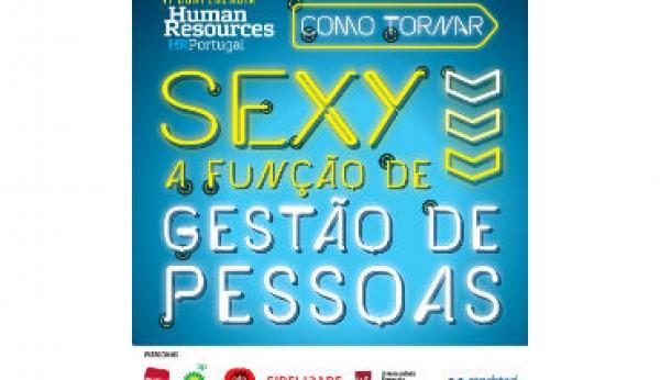 """""""Como tornar sexy a função de Gestão de Pessoas"""""""