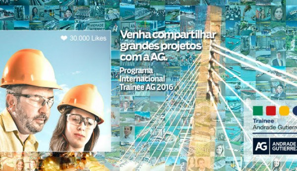 Grupo Andrade Gutierrez lança programa internacional de recrutamento