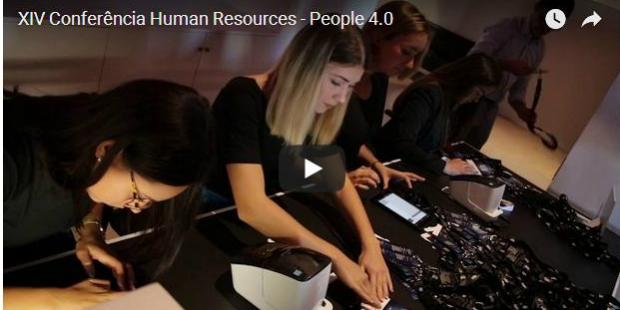 Veja aqui o vídeo da XIV Conferência da Human Resources