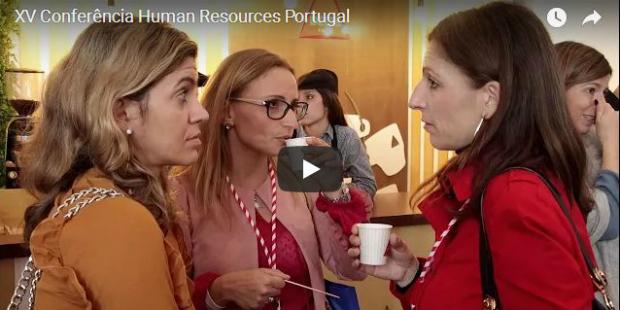 Veja aqui o vídeo da XV Conferência Human Resources Portugal