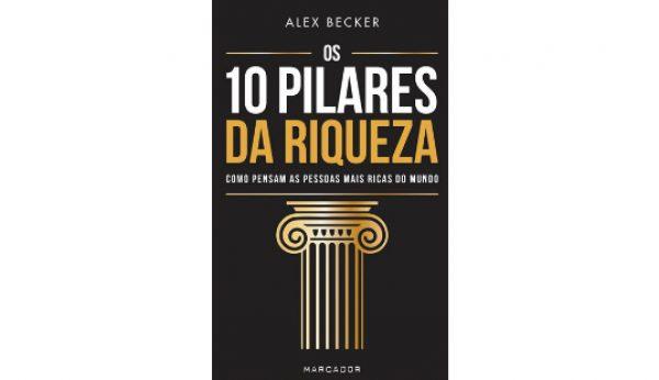 Os dez pilares da riqueza